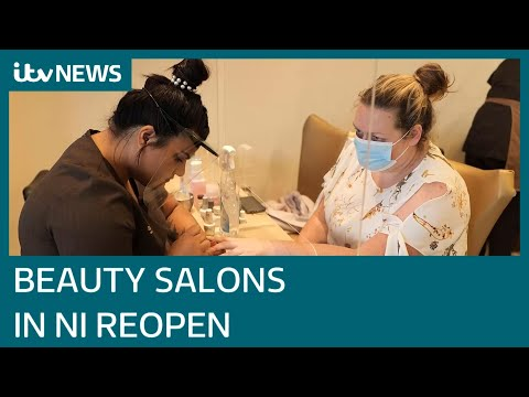 Beauty salons reopen in Northern Ireland as lockdown eases