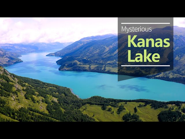China's Western Wonders: Mysterious Kanas Lake